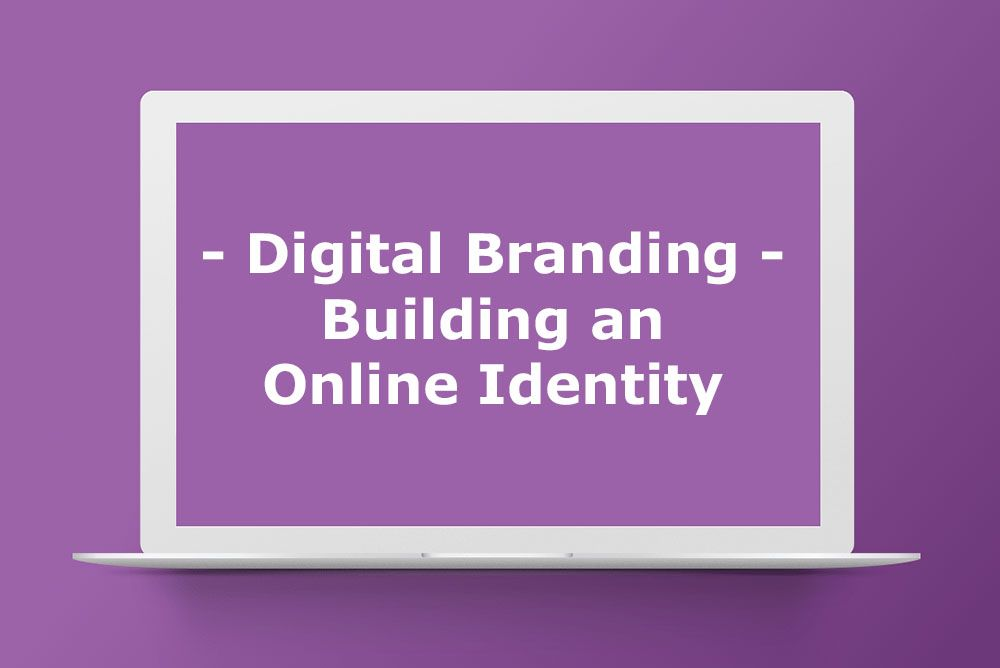 Digital Branding, a guide to digital identity